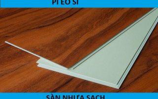 Sàn nhựa sạch PI EO SI – Thương hiệu nổi tiếng nhất