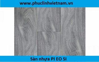 Sàn nhựa PI EO SI – Sàn nhựa mới sạch thân thiện với môi trường